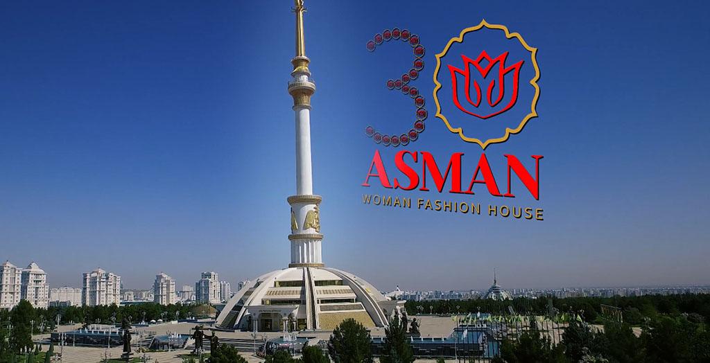 Новая коллекция модного дома «ASMAN» - к 30-летию независимости Туркменистана